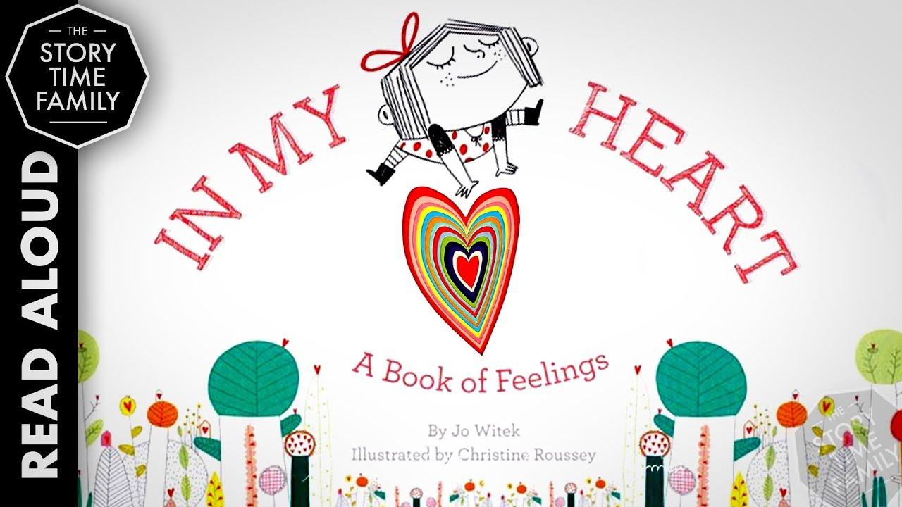 In My Heart A Book Of Feelings Read Aloud Story For Kids