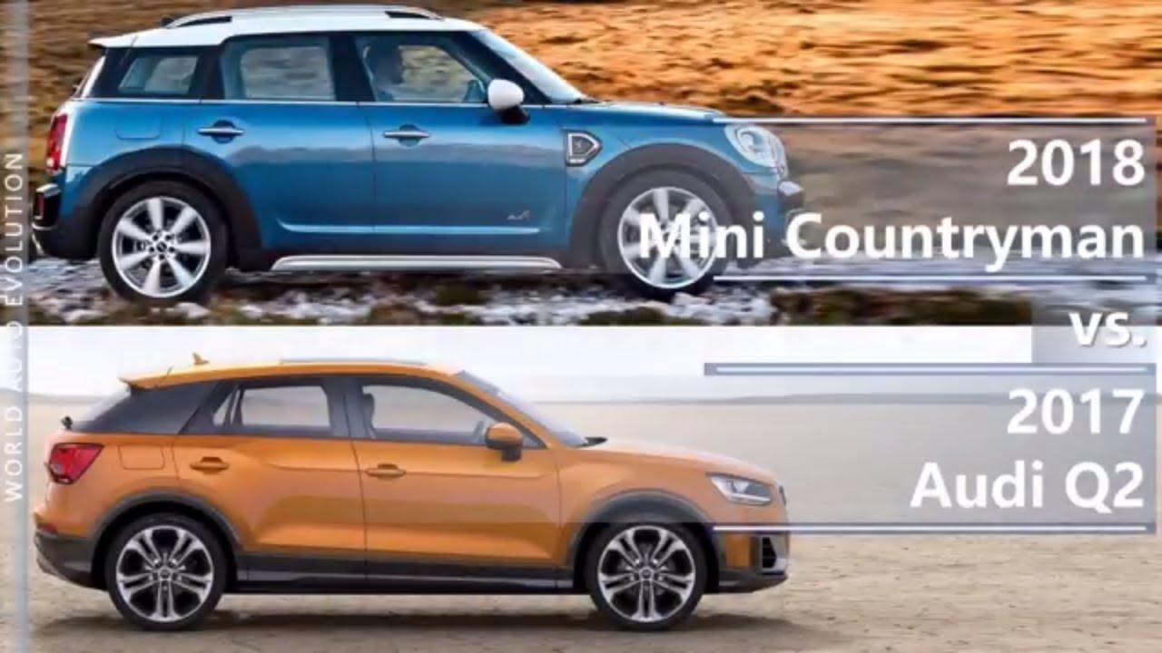 2018 Mini Countryman Vs 2017 Audi Q2 Technical Comparison