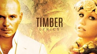 Download Pitbull ft. Ke$ha - Timber (Lyrics) MP3 song and Music Video