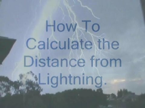How to Calculate The Distance of Lightning.