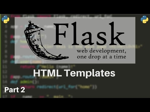 Flask Tutorial #2 - HTML Templates