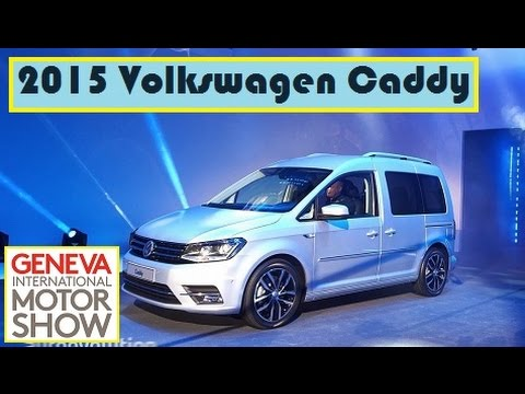 2015 Volkswagen Caddy, live photos at 2015 Geneva Motor Show