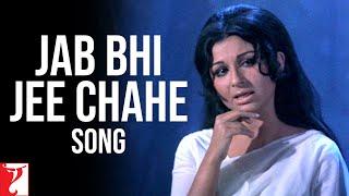 Jab Bhi Jee Chahe - Song - Daag