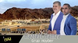 Grup Hayber - Hazreti Hamza