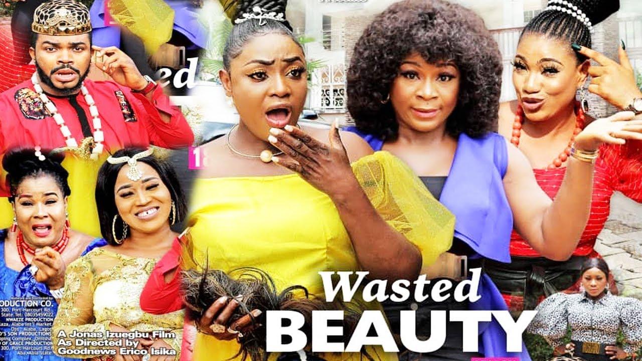Download WASTED BEAUTY SEASON 1{NEW HIT MOVIE} -DESTINY ETIKO|QUEENETH HILBERT|LIZZY GOLD|2021 NIGERIAN MOVIE