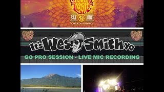 Wes Smith Live @ Electric Love Music Festival, GoPro Live Mic Recording