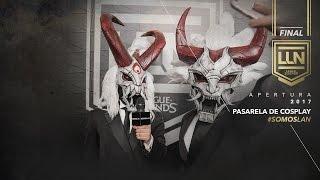 Pasarela de cosplay - Apertura '17 | League of Legends | #SomosLAN