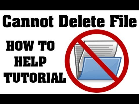 Cannot Delete a Folder or File - [Solved] How To Delete A File That Won't Delete