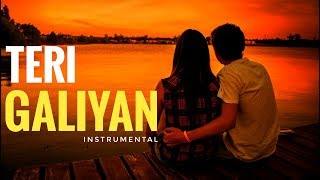 teri-galiyan-instrumental