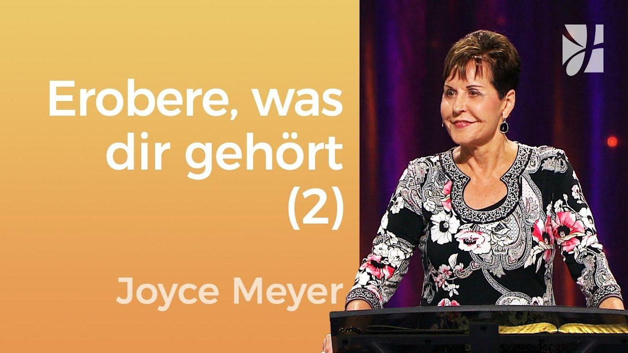 Erobere zurück, was dir gehört (2) – Joyce Meyer – Seelische Schmerzen heilen