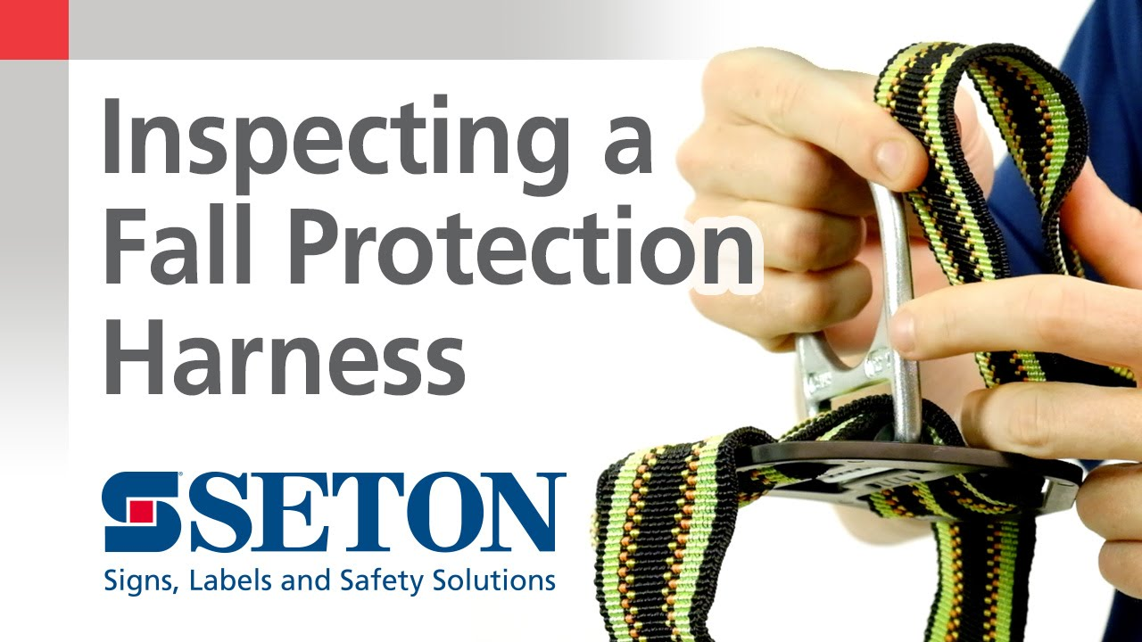 Perform a Routine Fall Protection Harness Inspection   Seton ...