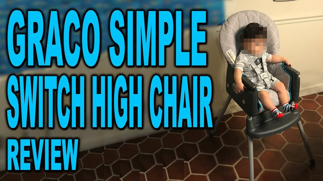 Graco Simpleswitch High Chair Intro And Review Clueless Dad