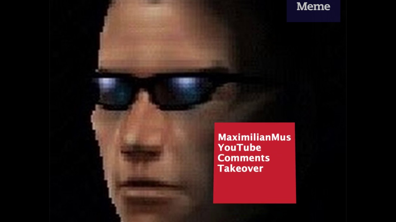 Know Your Meme 101: MaximilianMus YouTube Comments Takeover