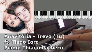 Baixar Anavitória - Trevo (Tu) ft. Tiago Iorc (Piano: Thiago Pachêco)