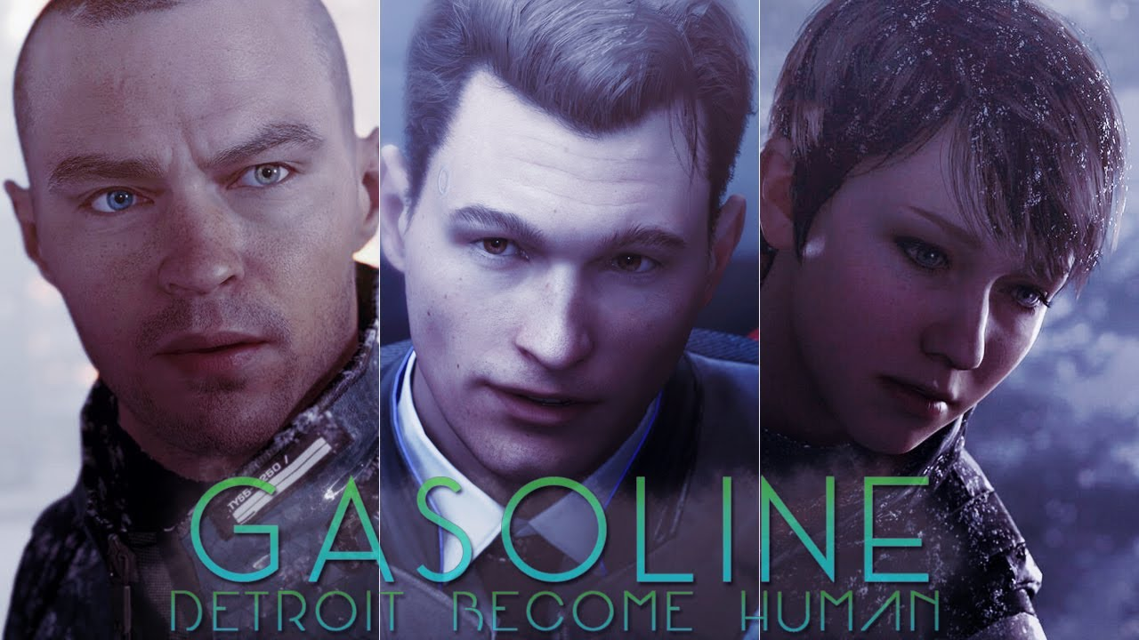 Detroit Become Human - Gasoline [GMV]