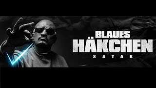 "XATAR ""Blaues Häkchen"" (Official Video)"
