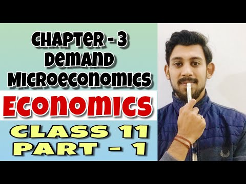 Demand | Microeconomics | chapter 3 | Class 11 | part 1