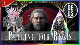 Pulling for Regis! FFXV Pull Video Final Fantasy Brave Exvius Global | FFBE GL