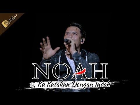 NOAH TERBARU   Ku Katakan Dengan Indah   Apache Feel The BLACKGOLD Concert - CIREBON 14 Oktober 2017