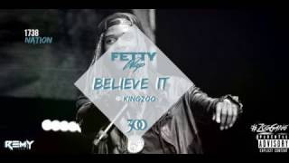 Fetty Wap - Believe It (NEW KING ZOO SNIPPET SONG COMING SOON)