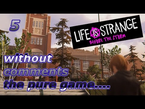 💚EPISODE 1 - FLUORINE, URANIUM, CARBON... 💚LIFE IS STRANGE: BEFORE THE STORM 👍005