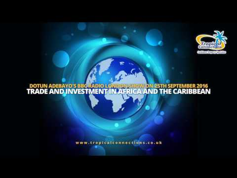 Trade and Investment in Africa and the Caribbean