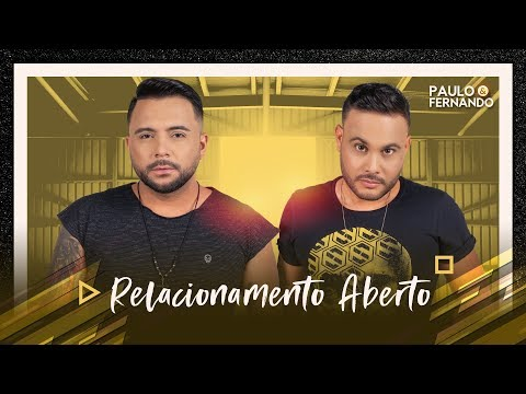 Paulo e Fernando - RELACIONAMENTO ABERTO AoVivoEmBrasília