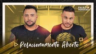 Paulo e Fernando - RELACIONAMENTO ABERTO #AoVivoEmBrasília