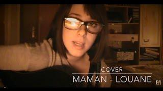 Maman - Louane Emera (acoustic cover)