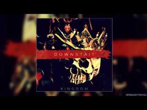 Downstait - Kingdom mp3 ke stažení