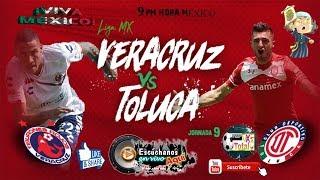 Veracruz vs Toluca en vivo |Liga MX Jornada 9