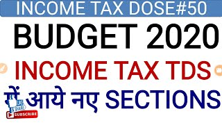 Budget 2020l NEW TDS SECTION 194K & 194O OF INCOME TAX,TDS ON SALE BY E-COMMERCE OPERATOR,TDS ON MF
