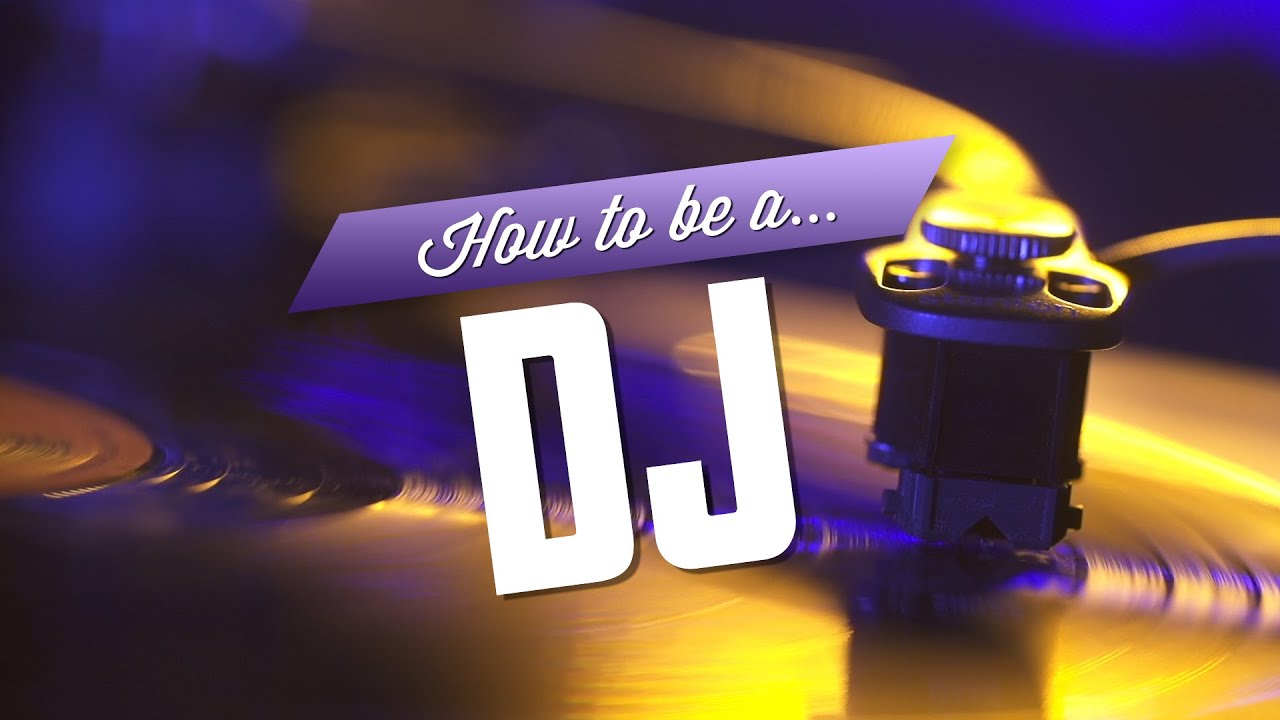 Dmsj Name Image Hd: How To Be A DJ