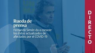 🔴 DIRECTO | Rueda de prensa de Fernando Simón con los últimos datos de la pandemia