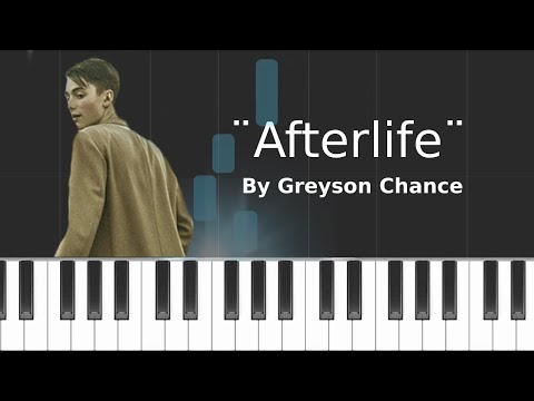 Greyson Chance - ''Afterlife'' (PIANO TUTORIAL)