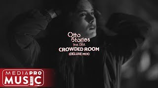 Otto Stories feat. DRA - Crowded Room (Deluxe Mix)