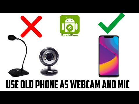 How to use old phone as a webcam and mic|DroidCam