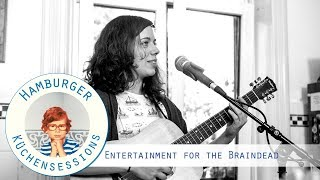 """Entertainment for the Braindead """"When The Rain Comes"""" live @ Hamburger Küchensessions"""