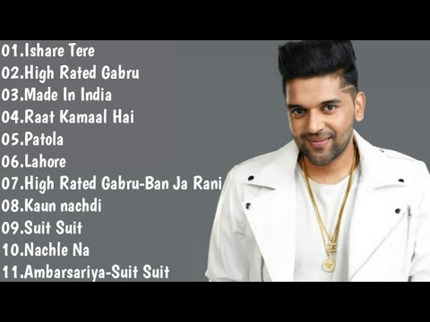 Best of Guru Randhawa 2018 | Guru Randhawa Jukebox | All Time Best of Guru Randhawa