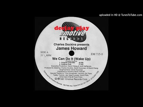 Charles Dockins Presents James Howard - We Can Do It (Wake Up) (Original Club Mix)