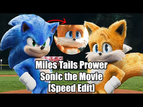 [Speed Edit] Miles Tails Prower - Sonic The Movie