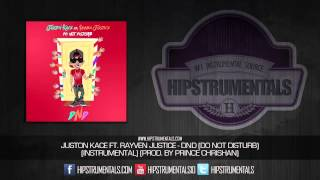 Juston Kace Ft. Rayven Justice - DND (Do Not Disturb) [Instrumental] (Prod. By Chrishan)