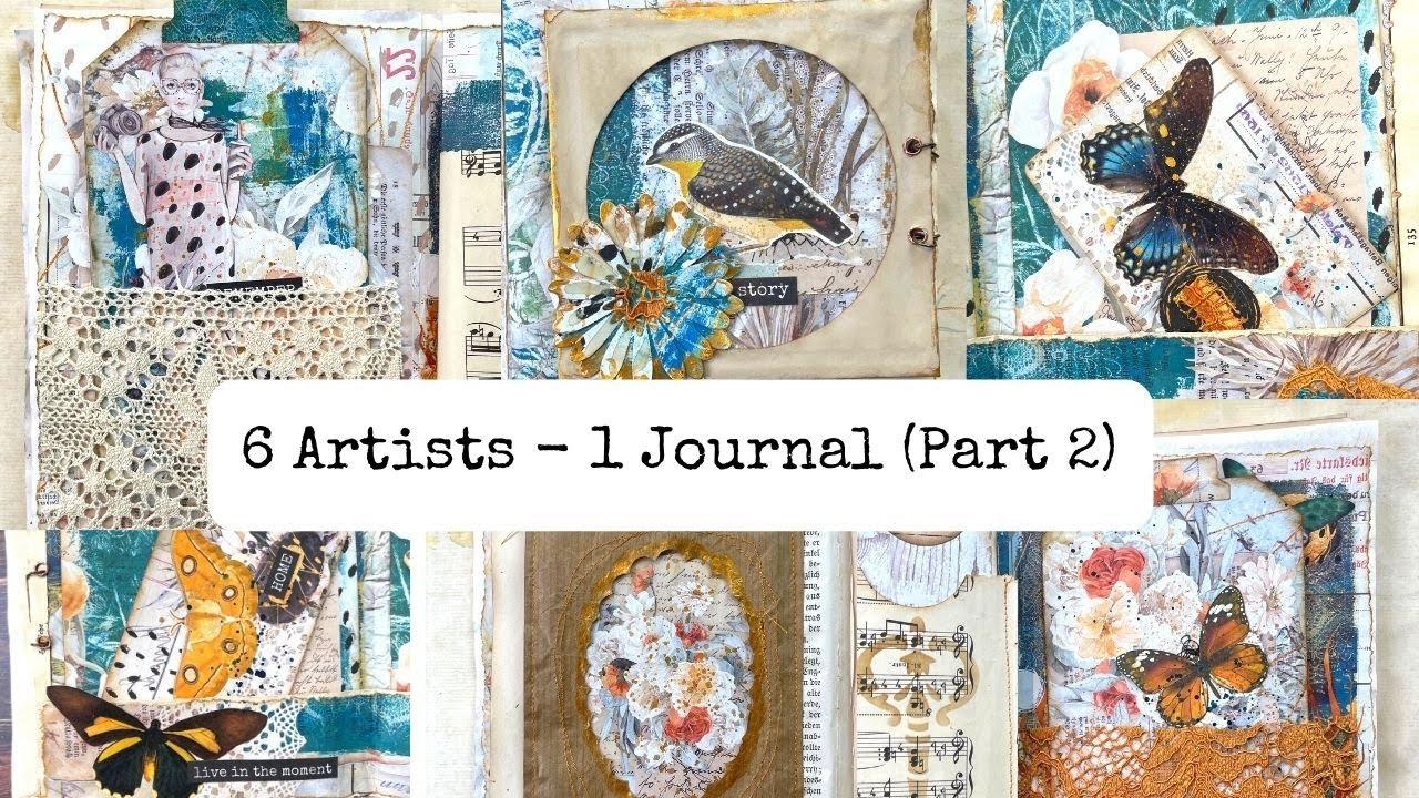 6 Artists  - 1 Journal - International Collaboration - Part 2