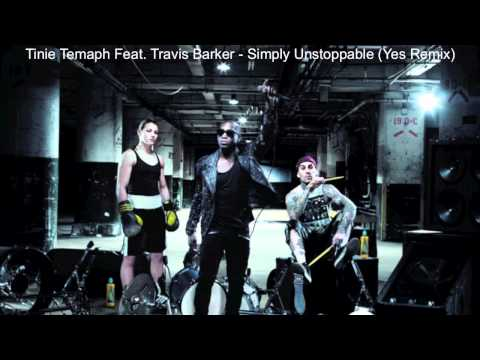 Tinie Tempah Feat. Travis Barker - Simply Unstoppable (Yes Remix) (High Quality)