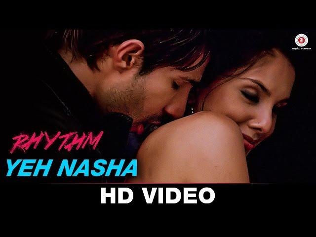 Yeh Nasha - Rhythm | KK & Natalie Di Luccio | Adeel Chaudhary & Rinil Routh