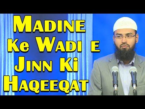 Wadi e Jinn Madina Me Jo Hai Uski Kya Haqeeqat Hai By Adv. Faiz Syed