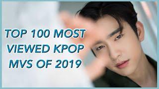 TOP 100 MOST VIEWED KPOP MVS OF 2019 (NOVEMBER WEEK 2)