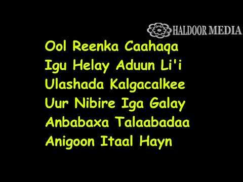 OLOL REENKA CAASHAQA  CODKII MAHAD GALIN HORE BILA MUSIC