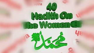 40 Hadith on the wives of the Messenger (saw)  pt2 - Shaykh Atabek