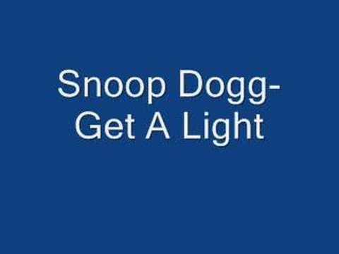 Snoop Dogg- Get A Light